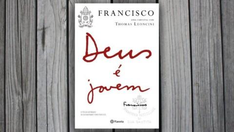 Em março, o lançamento do livro do Papa Francisco: Deus é jovem