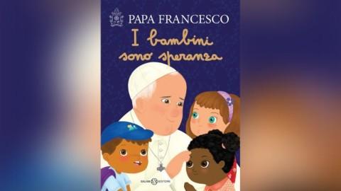 """""""As crianças são esperança"""" -mensagens do Papa Francisco"""